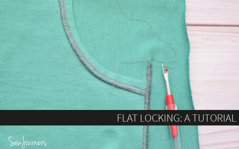 Flatlocking: A Tutorial from Sew Journers - Hey June Handmade