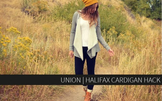 Union | Halifax Cardigan Hack