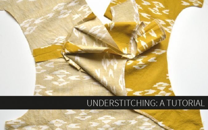 Understitching: A Tutorial