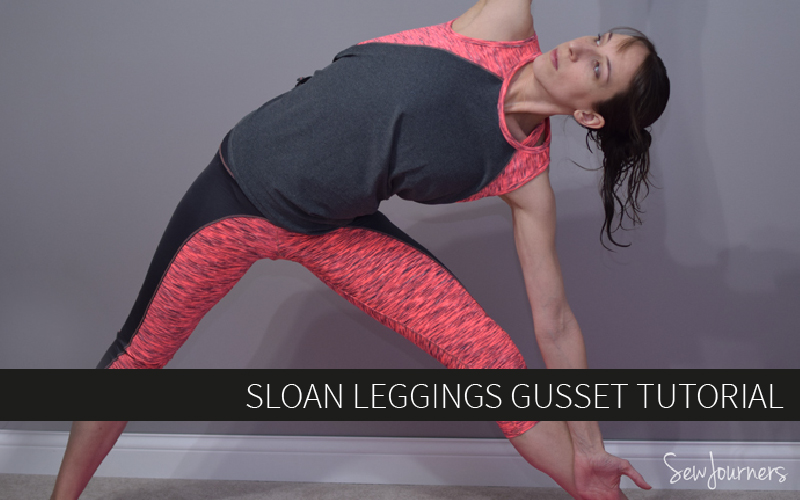 Sloan Leggings Gusset Tutorial