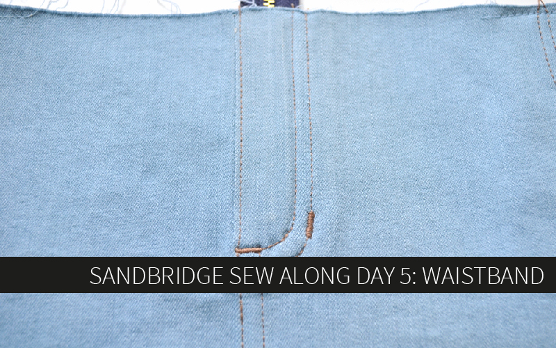 Sandbridge Sew Along Day 5: Waistband