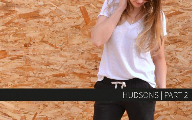 Hudsons | Part 2
